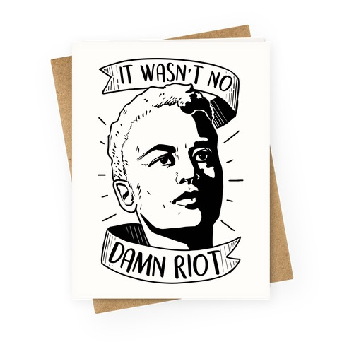 It Wasn't No Damn Riot ~ Storm DeLarverie Greeting Card