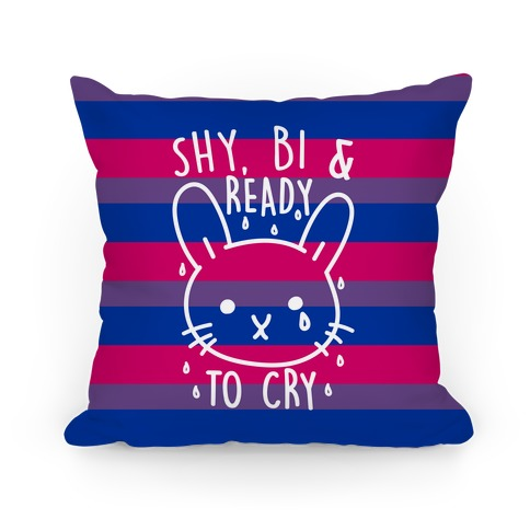 Shy Bi and Ready to Cry Pillow
