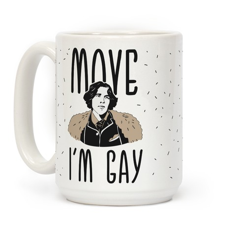 Move I'm Gay Oscar Wilde Coffee Mug
