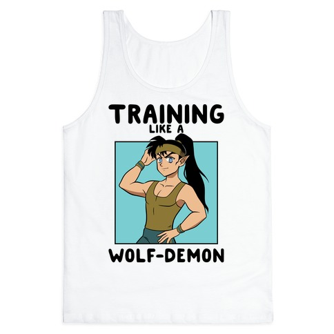 Training Like A Wolf-Demon Tank Top