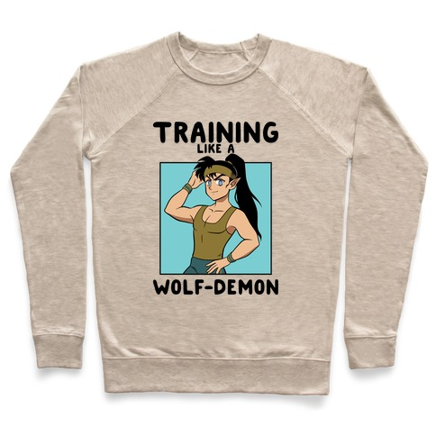 Training Like A Wolf-Demon Pullover