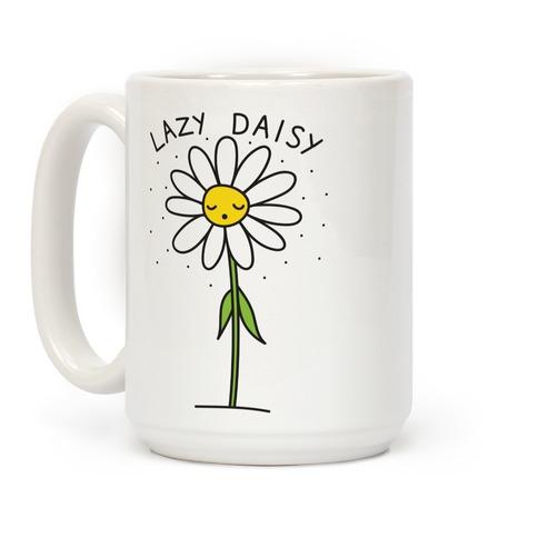 Lazy Daisy Coffee Mugs Lookhuman