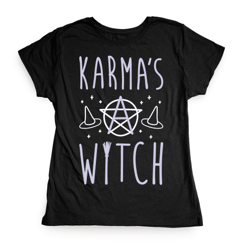 Karma's A Witch (White) Womens T-Shirt