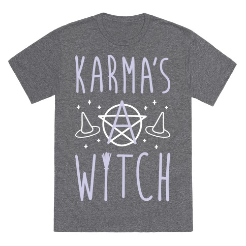 Karma's A Witch (White) T-Shirt
