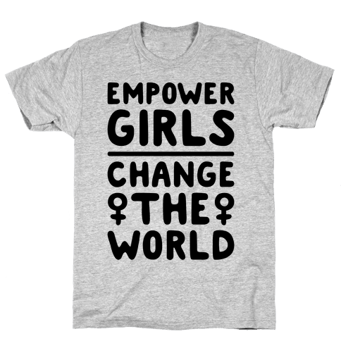 Empower Girls Change The World Mens T-Shirt