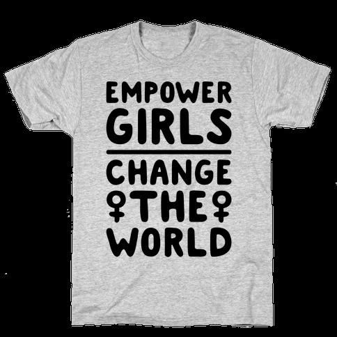 Empower Girls Change The World Mens T-Shirt