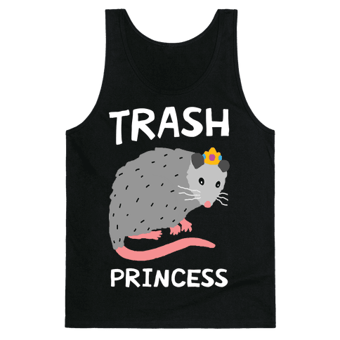 Trash Princess Tank Top
