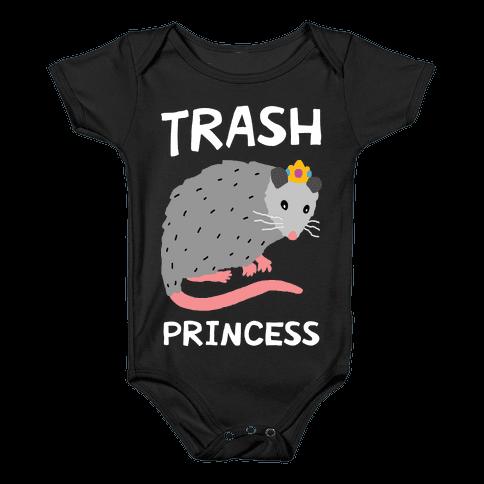 Trash Princess Baby Onesy