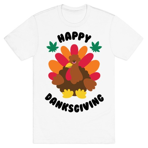 Happy Danksgiving T-Shirt