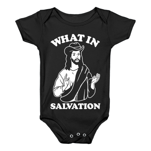 What In Salvation Baby Onesy