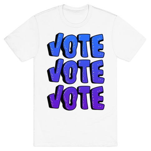 Vote Vote Vote! (Blue Gradient) T-Shirt