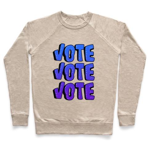 Vote Vote Vote! (Blue Gradient) Pullover