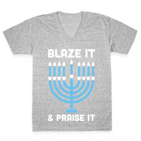 Blaze It and Praise It V-Neck Tee Shirt