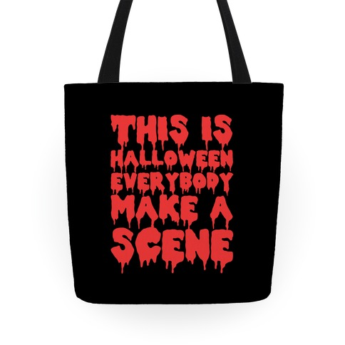 This Is Halloween Everybody Make A Scene Tote