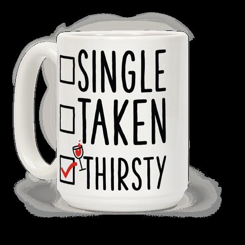 Single Taken Thirsty