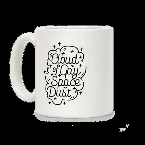 Cloud of Gay Space Dust Coffee Mug