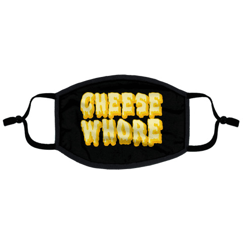 Cheese Whore Flat Face Mask