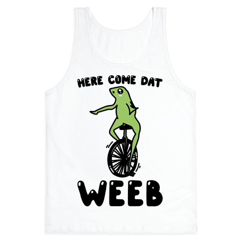 Here Come Dat Weeb Tank Top