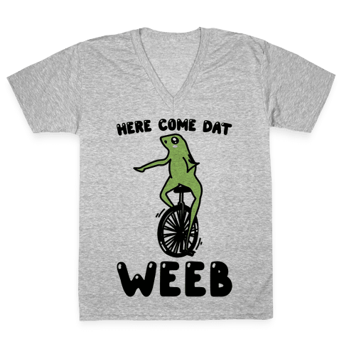 Here Come Dat Weeb V-Neck Tee Shirt