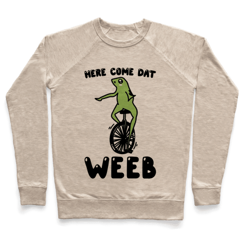 Here Come Dat Weeb Pullover