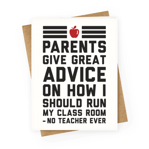 Parents Give Great Advice Greeting Card