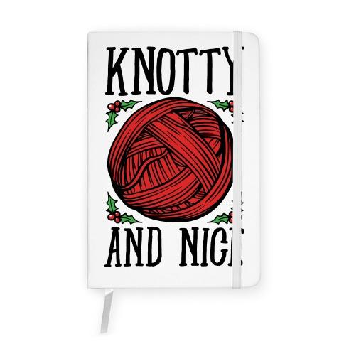 Knotty and Nice Yarn Parody Notebook