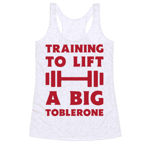 Training To Lift A Big Toblerone Racerback Tank Top