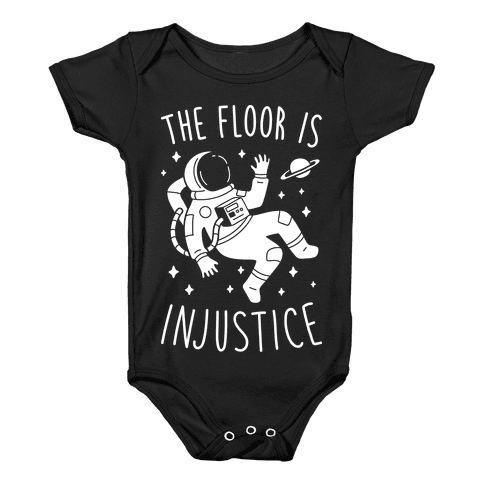The Floor Is Injustice Baby Onesy