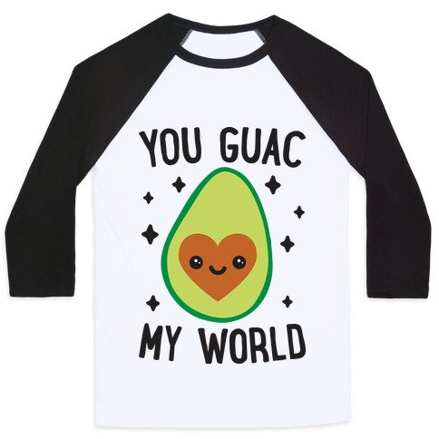 You Guac My World Baseball Tee