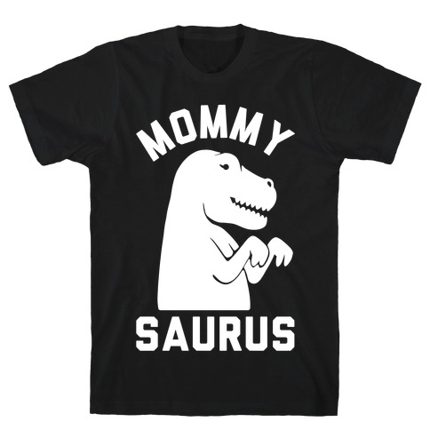 Mommy Saurus Mens/Unisex T-Shirt