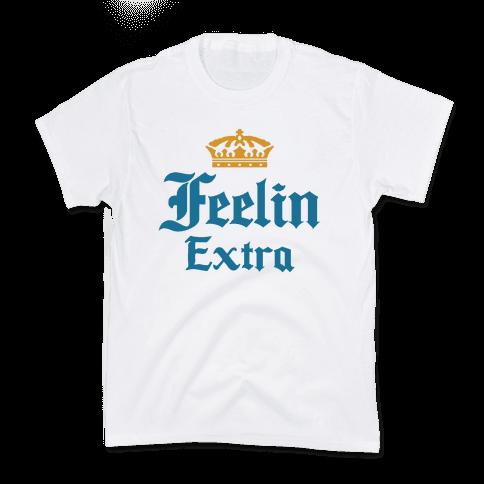 Feelin Extra Corona Parody Kids T-Shirt