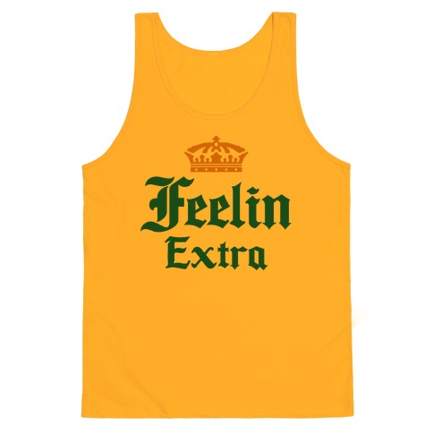 7730a45fe7b288 Feelin Extra Corona Parody. Gold Men s Tank