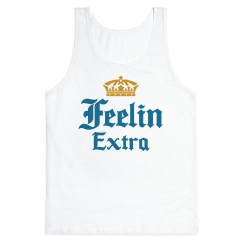Feelin Extra Corona Parody Tank Top