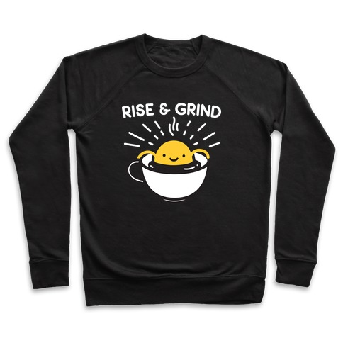 Rise & Grind Pullover