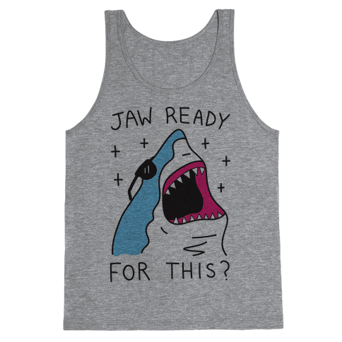 Jaw Ready For This? Shark Tank Top