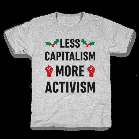 Less Capitalism More Activism Kids T-Shirt
