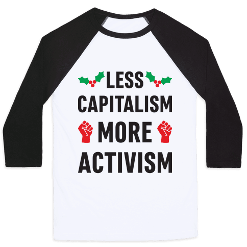 Less Capitalism More Activism Baseball Tee