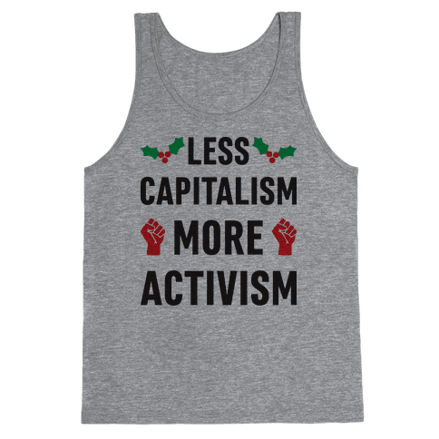 Less Capitalism More Activism Tank Top