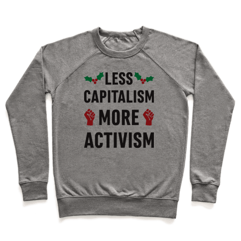Less Capitalism More Activism Pullover