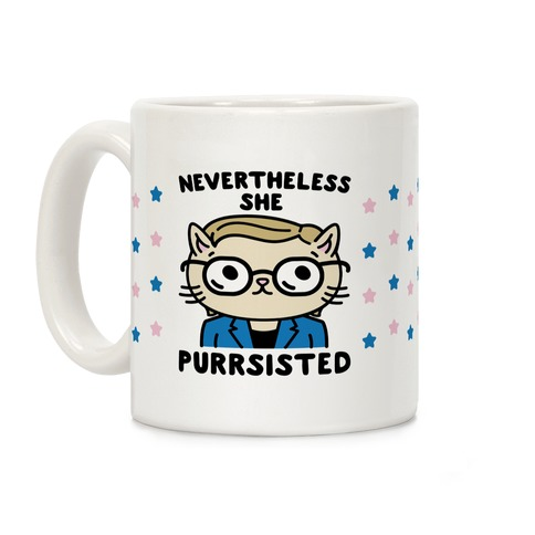 Nevertheless She Purrsisted Coffee Mug