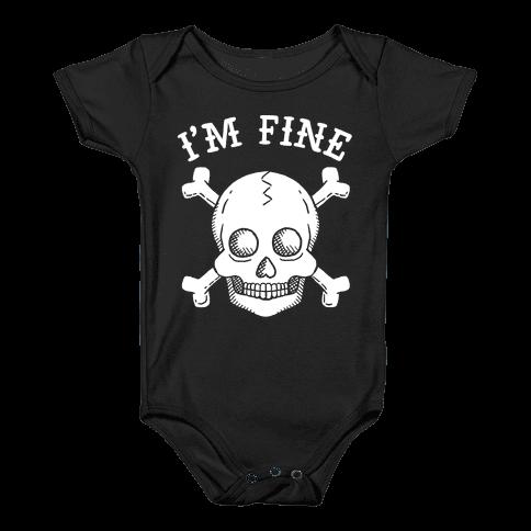 I'm Fine Baby Onesy