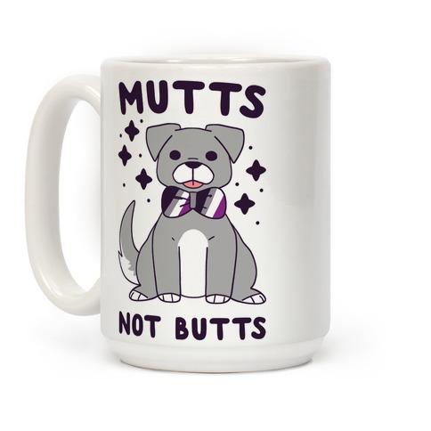 Mutts Not Butts Coffee Mug