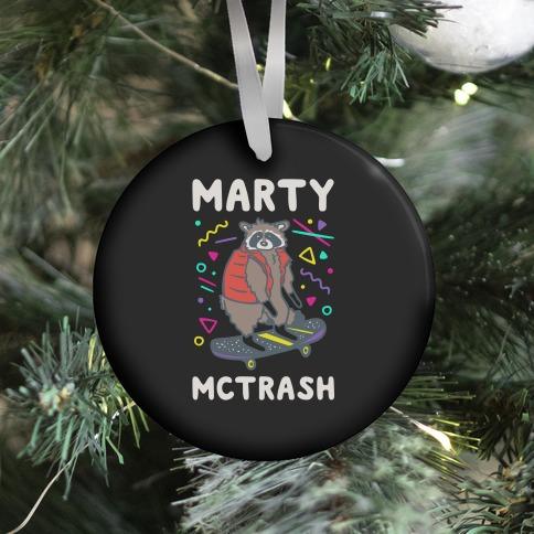 Marty McTrash Raccoon Parody  Ornament