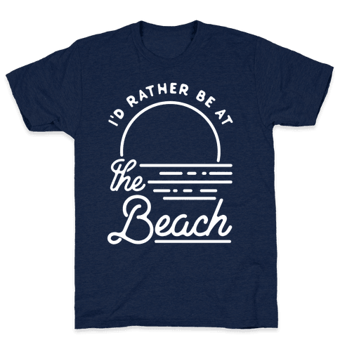 I'd Rather Be At The Beach Mens T-Shirt