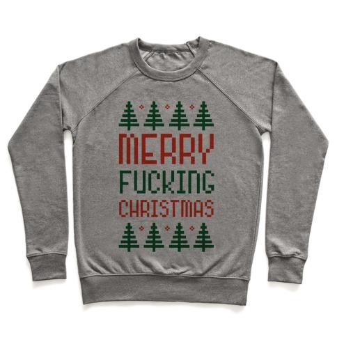ea17a7392a5 Merry Fucking Christmas Crewneck Sweatshirt