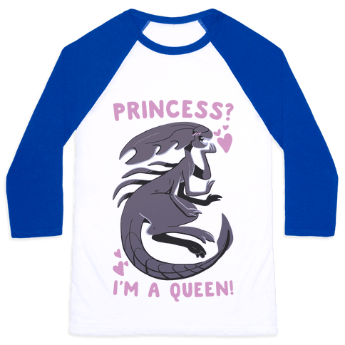 Princess? I'm a Xenomorph Queen! Baseball Tee