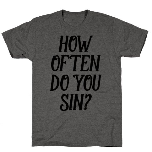 How Often Do You Sin?