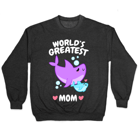 World's Greatest Mom Pullover