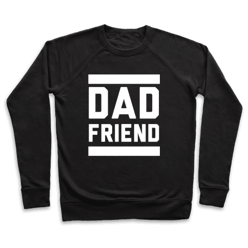 Dad Friend Pullover