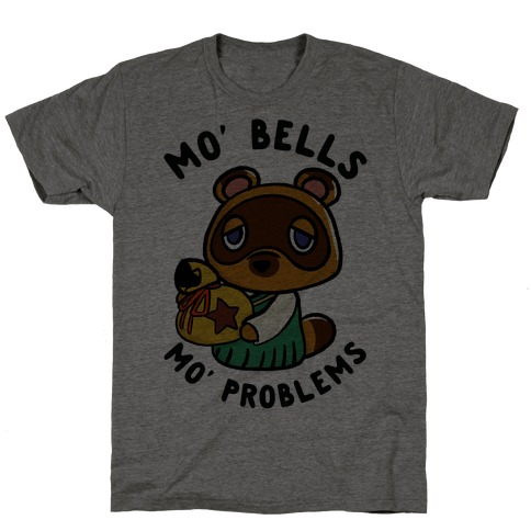 Mo' Bells Mo' Problems Tom Nook T-Shirt